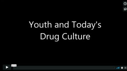 Youth and Today's Drug Culture